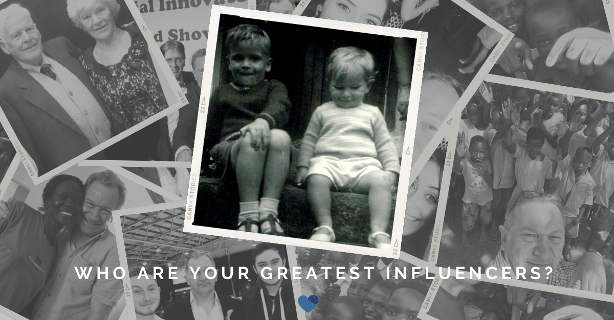 Who are your greatest influencers?
